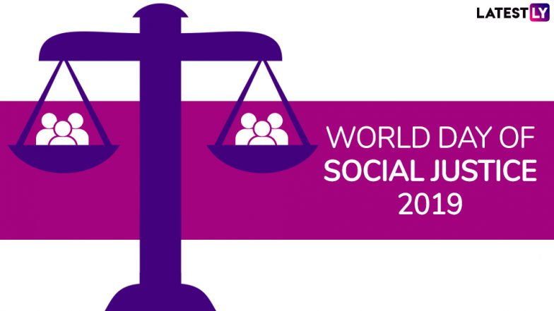World Day of Social Justice 2019: Theme and Significance of the Day for Global Peace and Development