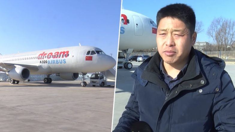 Chinese Farmer Who Couldn't Afford a Plane, Makes Replica of Airbus A320 and Names It 'Dream' (Watch Video)