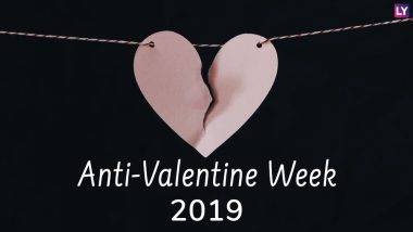 Anti-Valentine Week 2019 Calendar: Complete Schedule From Slap to Break-Up Day 2019 With Dates to Unlove the Spirit of Valentine's Day