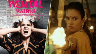 Kangana Ranaut Postpones the Release Date of Mental Hai Kya And You Can Blame Manikarnika: The Queen of Jhansi for It