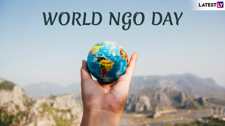 World NGO Day 2019: Date, History & Significance to Observe the Achievements & Challenges Faced by the Non-governmental Organisations
