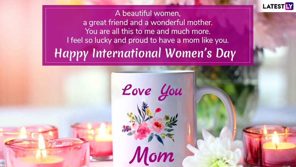 Happy Women's Day 2019 Wishes for Mothers & Sisters: Empowering