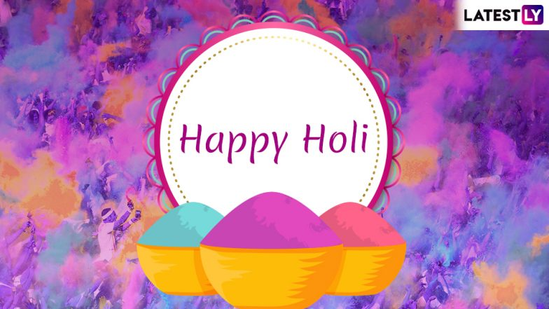 Happy Holi 2019 Greetings: Best WhatsApp Stickers, Dhulandi Messages, Facebook Wishes, SMS and GIF Images to Celebrate the Colourful Festival!