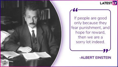 Albert Einstein Birth Anniversary: 11 Powerful Quotes by the Genius Physicist on Love, Humanity and Society on his Birthday