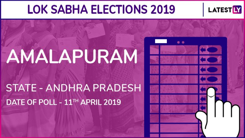 Amalapuram Lok Sabha Constituency in Andhra Pradesh: Candidates, Current MP, Polling Date and Election Results 2019
