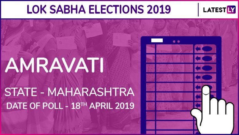 Amravati Lok Sabha Constituency in Maharashtra Results 2019: Navneet Ravi Rana Elected as MP