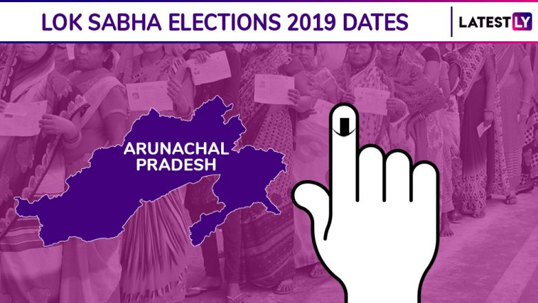 Arunachal Pradesh Lok Sabha Elections 2019 Dates: Constituency-Wise Complete Schedule Of Voting And Results For General Elections