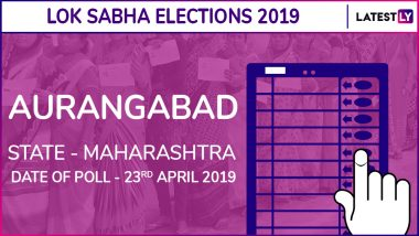 Aurangabad Lok Sabha Constituency in Maharashtra Live Results 2019: Leading Candidates From The Seat, 2014 Winning MP And More