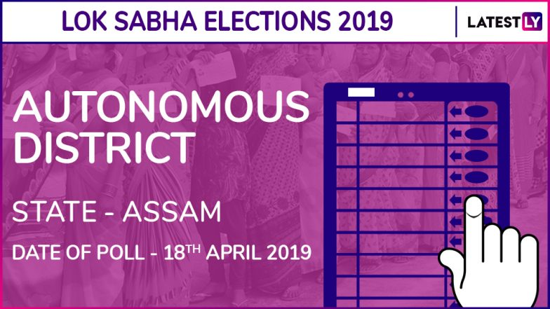 Autonomous District Lok Sabha Constituency in Assam: Candidates, Current MP, Polling Date and Election Results 2019