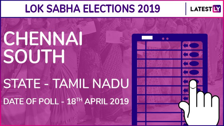 Chennai South Lok Sabha Constituency in Tamil Nadu: Candidates, Current MP, Polling Date And Election Results 2019