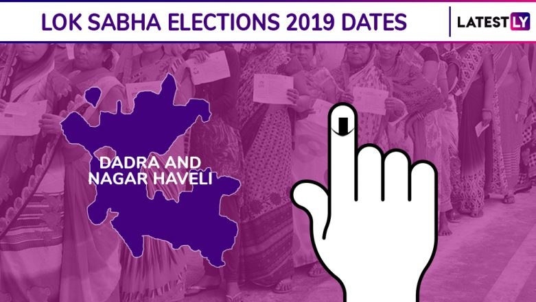 Dadra And Nagar Haveli Lok Sabha Elections 2019 Dates: Constituency-Wise Complete Schedule Of Voting And Results For General Elections