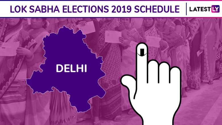 Delhi Lok Sabha Elections 2019 Schedule: Constituency Wise Dates Of Voting And Results For Delhi General Elections