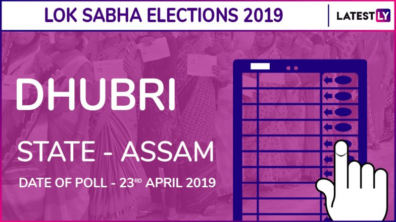 Dhubri Lok Sabha Constituency in Assam: Leading Candidates From The Seat, 2014 Winning MP And More