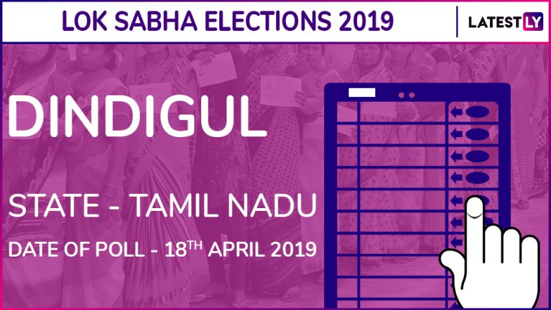 Dindigul Lok Sabha Constituency Election Results 2019 in