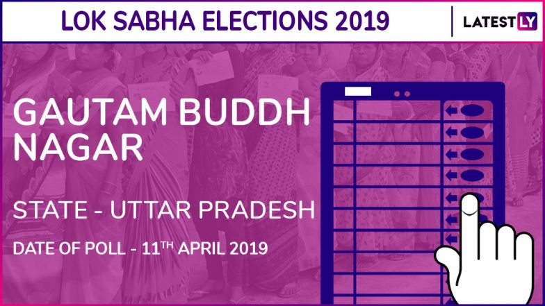 Gautam Buddh Nagar Lok Sabha Constituency in Uttar Pradesh Live Results 2019: Leading Candidates From The Seat, 2014 Winning MP And More