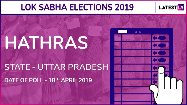 Hathras Lok Sabha Constituency in Uttar Pradesh Live Results 2019: Leading Candidates From The Seat, 2014 Winning MP And More