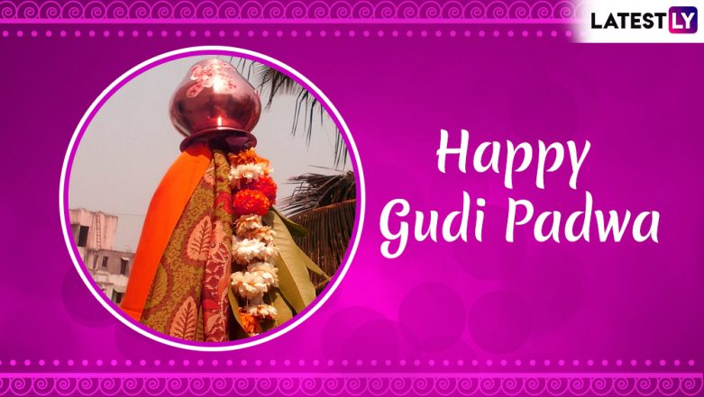 Gudi Padwa 2019 Date: Know Significance of The Festival of Chaitra Sukladi, Which Marks Beginning of Hindu New Year