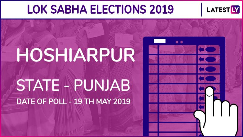 Hoshiarpur Lok Sabha Constituency in Punjab Live Results 2019: Leading Candidates From The Seat, 2014 Winning MP And More
