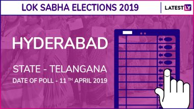 Hyderabad Lok Sabha Constituency in Telangana Live Results 2019: Leading Candidates From The Seat, 2014 Winning MP And More