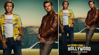 Quentin Tarantino's 'Once Upon a Time in Hollywood' Poster: Leonardo DiCaprio and Brad Pitt Sharing The Same Frame Sends The Internet Into a Tizzy!