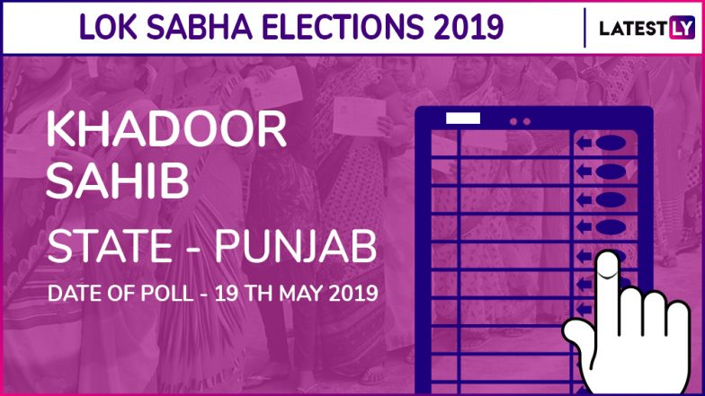 Khadoor Sahib Lok Sabha Constituency in Punjab: Candidates, Current MP, Polling Date And Election Results 2019