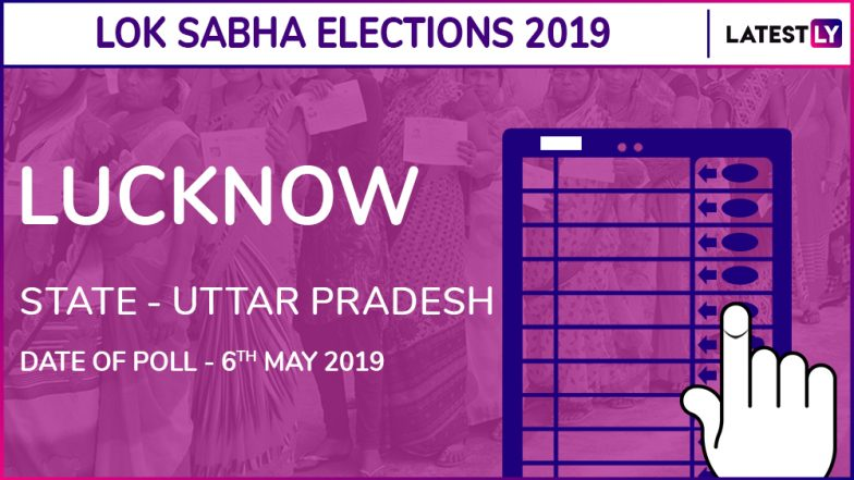 Lucknow Lok Sabha Constituency in Uttar Pradesh: Candidates, Current MP, Polling Date and Election Results 2019