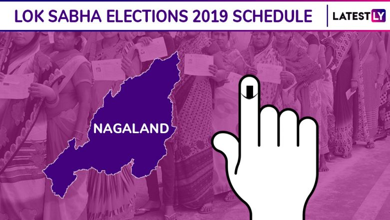 Nagaland Lok Sabha Elections 2019 Schedule: Constituency Wise Dates Of Voting And Results For General Elections