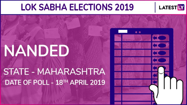 Nanded Lok Sabha Constituency in Maharashtra: Candidates, Current MP, Polling Date And Election Results 2019