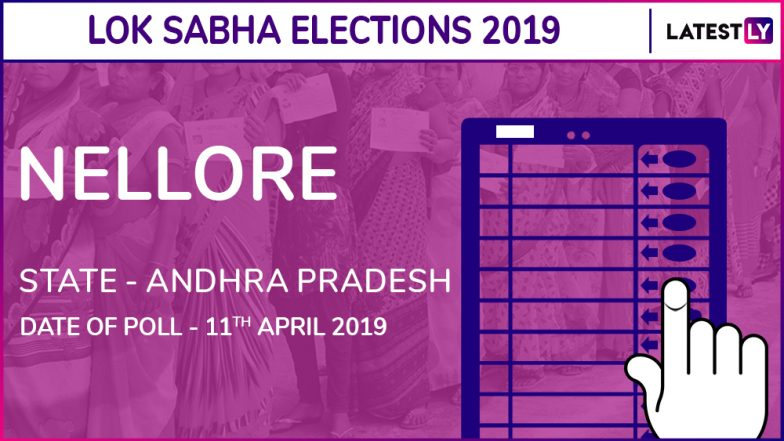 Nellore Lok Sabha Constituency in Andhra Pradesh: Candidates, Current MP, Polling Date and Election Results 2019