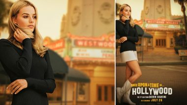 Once Upon a Time in Hollywood New Poster: A Lovely Margot Robbie As Sharon Tate Belies the Tragedy That Awaits Her!