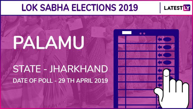 Palamu Lok Sabha Constituency Election Results 2019 in Jharkhand: Vishnu Dayal Ram Wins The Seat