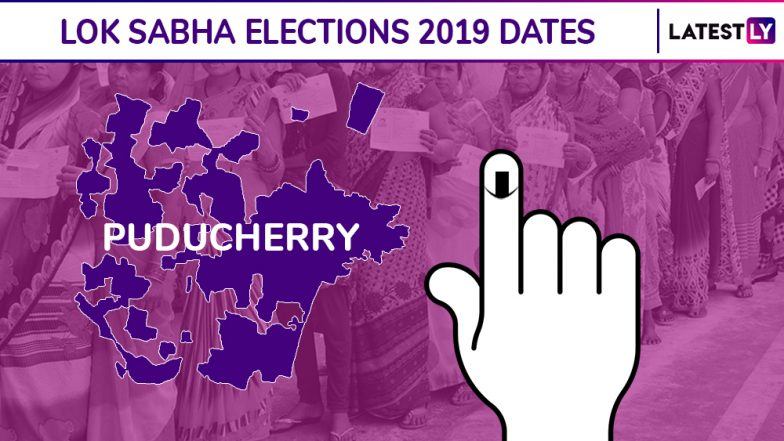 Puducherry Lok Sabha Elections 2019 Dates: Constituency-Wise Complete Schedule Of Voting And Results For General Elections