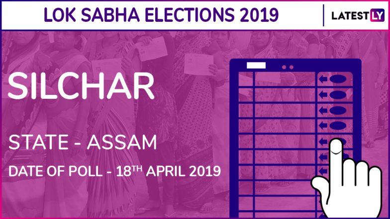 Silchar Lok Sabha Constituency in Assam: Candidates, Current MP, Polling Date and Election Results 2019