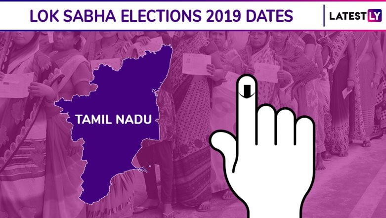 Tamil Nadu Lok Sabha Elections 2019 Dates: Constituency-Wise Complete Schedule Of Voting And Results For General Elections