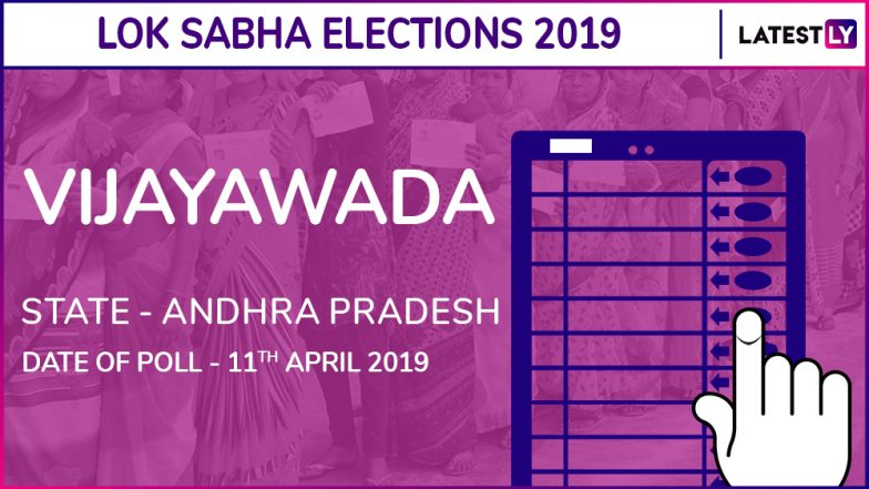Vijayawada Lok Sabha Constituency in Andhra Pradesh: Candidates, Current MP, Polling Date and Election Results 2019