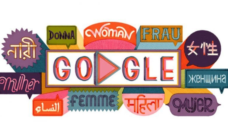 Women's Day 2019: Google Dedicates Doodle to Celebrate With The Theme of 'Women Empowering Women' With 13 Inspirational Quotes
