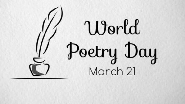 World Poetry Day 2019: Know All About the Day Which Celebrates Poetry as 'The Music of Soul'