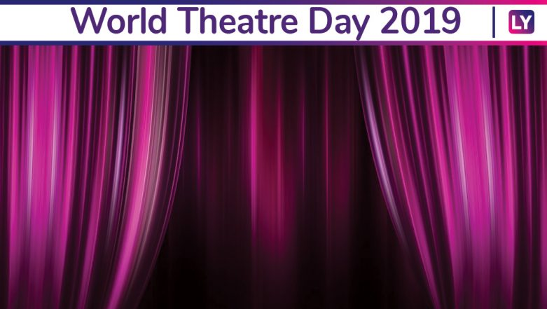 World Theatre Day 2019 Theme: History and Significance of This Day Appreciating The Art Form