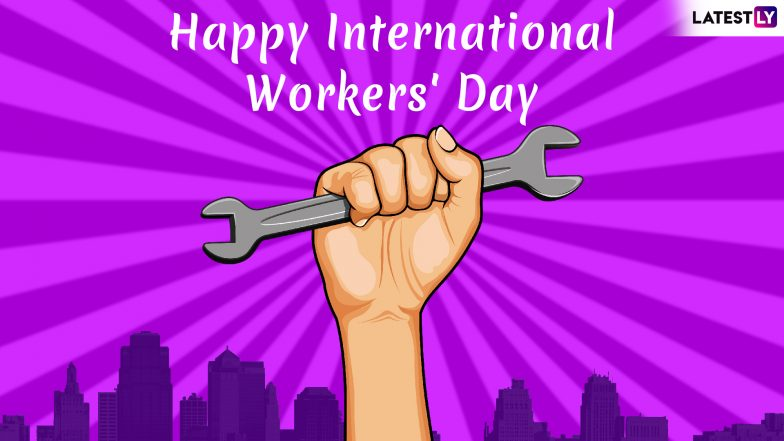 International Workers' Day 2019 or Labour Day History: Date & Significance of the May Day Dedicated to Working Class