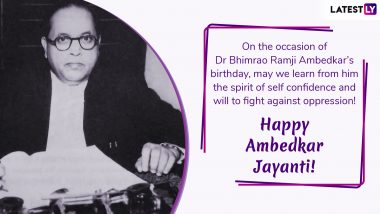 Ambedkar Jayanti 2019 Wishes: Facebook Greetings, WhatsApp Stickers, Instagram Images to Share on Bhim Jayanti