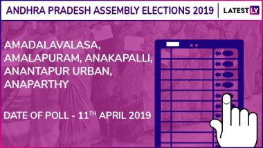 Amadalavalasa, Amalapuram, Anakapalli, Anantapur Urban, Anaparthy Assembly Elections 2019: Candidates, Poll Dates, Results Of Andhra Pradesh Vidhan Sabha Seats