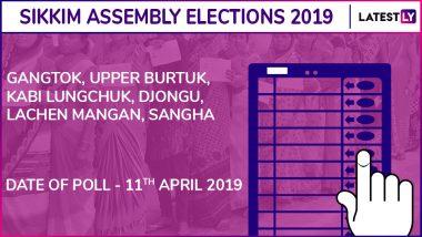 Gangtok, Upper Burtuk, Kabi Lungchuk, Djongu, Lachen Mangan, Sangha Assembly Elections 2019: Candidates, Poll Dates, Results of Sikkim Vidhan Sabha Seats