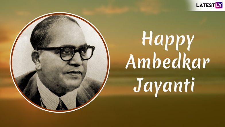 Ambedkar Jayanti 2019 Images With Quotes & HD Wallpapers for Free Download Online: Celebrate Dr Bhim Rao Ambedkar 128th Birth Anniversary With GIF Greetings & WhatsApp Sticker Messages