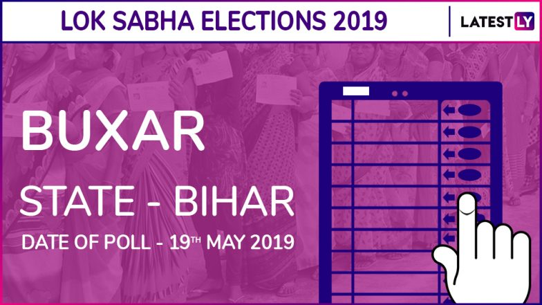BuxarLok Sabha Constituency in Bihar: Candidates, Current MP, Voting Date And Election Results 2019