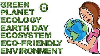 Happy Earth Day 2019 Greetings & Images With Quotes: Best WhatsApp Stickers, GIF Image Messages, SMS and Thoughts to Send on International Mother Earth Day