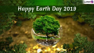 Earth Day 2019 Greetings: Send These Beautiful Quotes, GIF Images, WhatsApp Stickers and Photos to Pass on Message of Environmental Conservation
