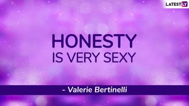 National Honesty Day 2019: Quotes on Honesty That Will Make You Believe Why 'Honesty Is the Best Policy'