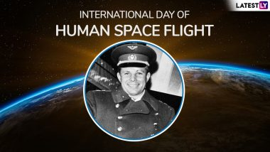 International Day of Human Space Flight 2019: Celebrating Yuri Gagarin's Foray into Outer Space 58 Years Ago