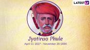 Jyotiba Phule Jayanti 2021 Marathi Quotes, Wishes & Greetings: Mahatma Jyotirao Govindrao Phule Sayings, Messages & HD Telegram Images  Flood Twitter as Netizens Celebrate the Day