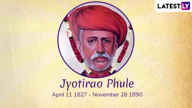 Jyotirao Phule Jayanti 2019: From Women Empowerment to Education, Here Are the Social Changes the Mahatma Worked On